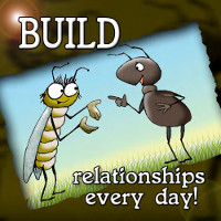 Build Relationships Every Day