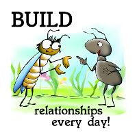 Build Relationships Every Day!