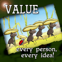 Value Every Person Every Idea