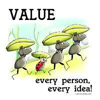 Value Every Person, Every Idea!